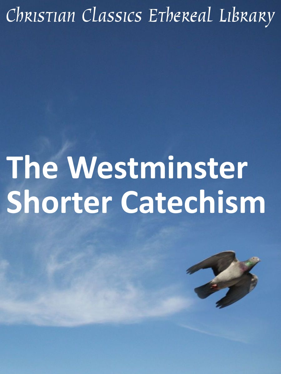 image about Westminster Shorter Catechism Printable referred to as Westminster Brief Catechism - Christian Clics Airy