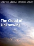 Cloud of Unknowing by Anonymous (14th  c. English)