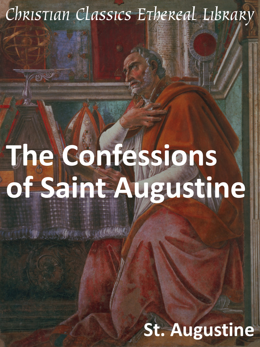 Augustines Confessions : a biography
