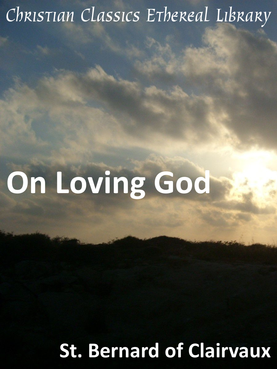Christian Love Quotes For Him On Loving God  Christian Classics Ethereal Library