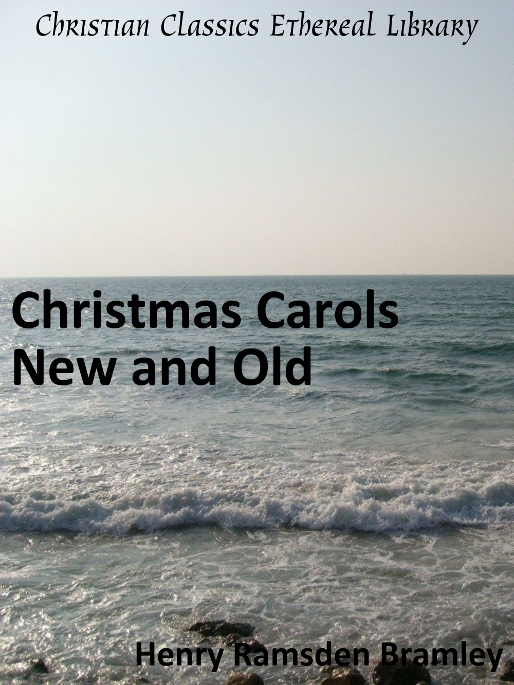 Christmas Carols New and Old - Christian Classics Ethereal Library