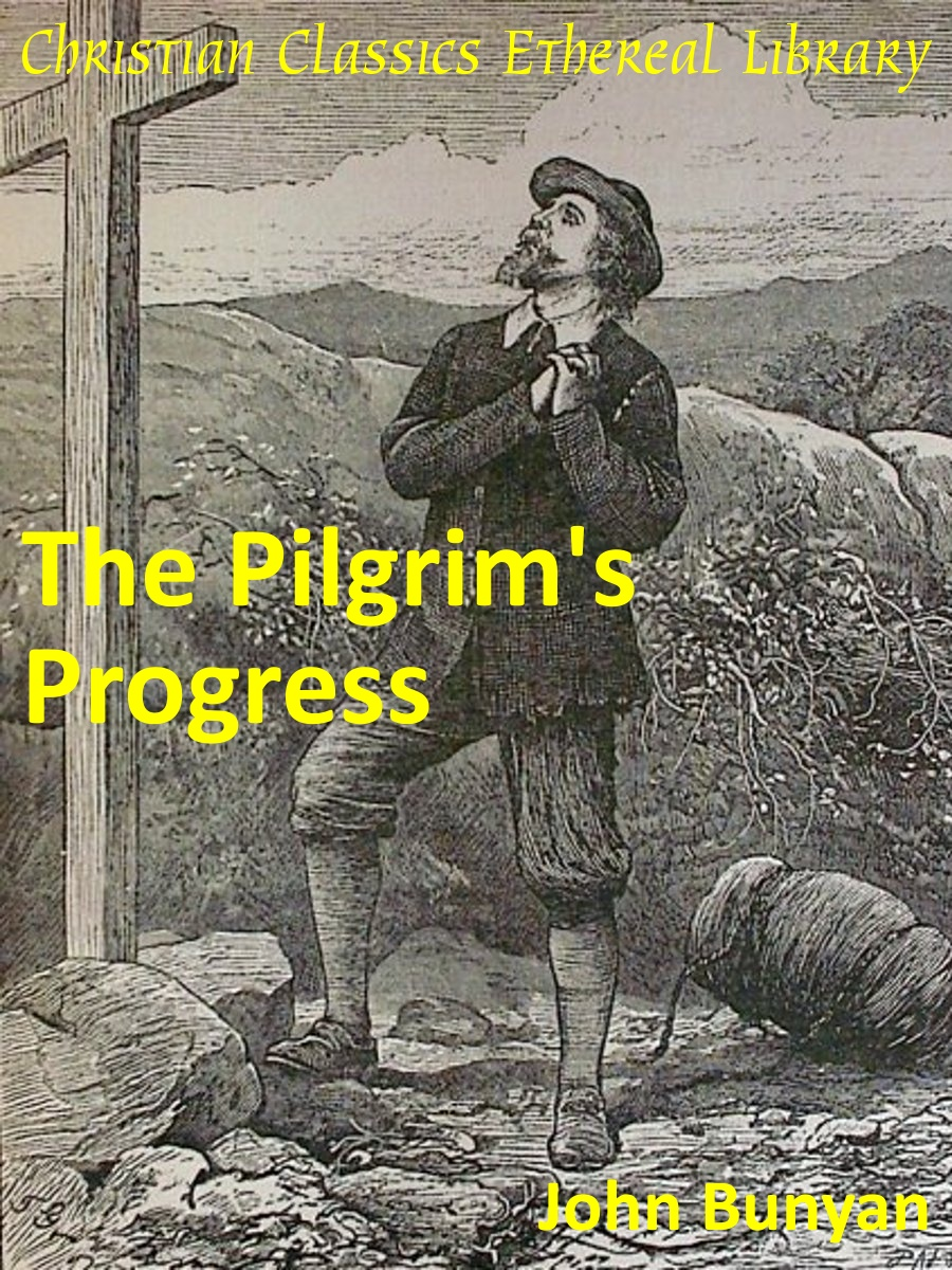 pilgrims progress The pilgrim's progress is the ultimate english classic, a book that has been continuously in print, from its first publication to the present day.
