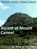 Ascent of Mount Carmel by John of the Cross, St. (1542-1591)