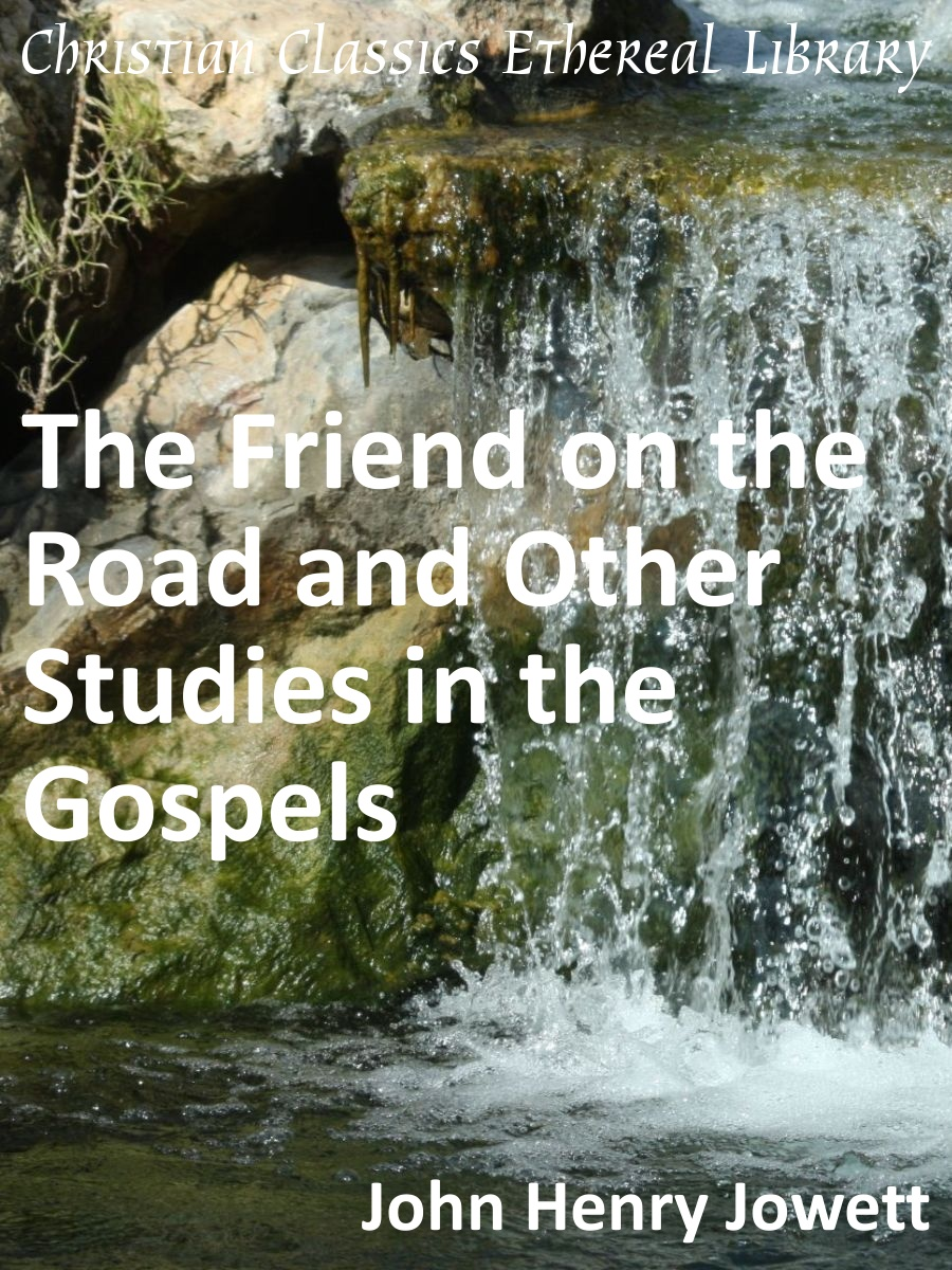 Friend on the Road and Other Studies in the Gospels