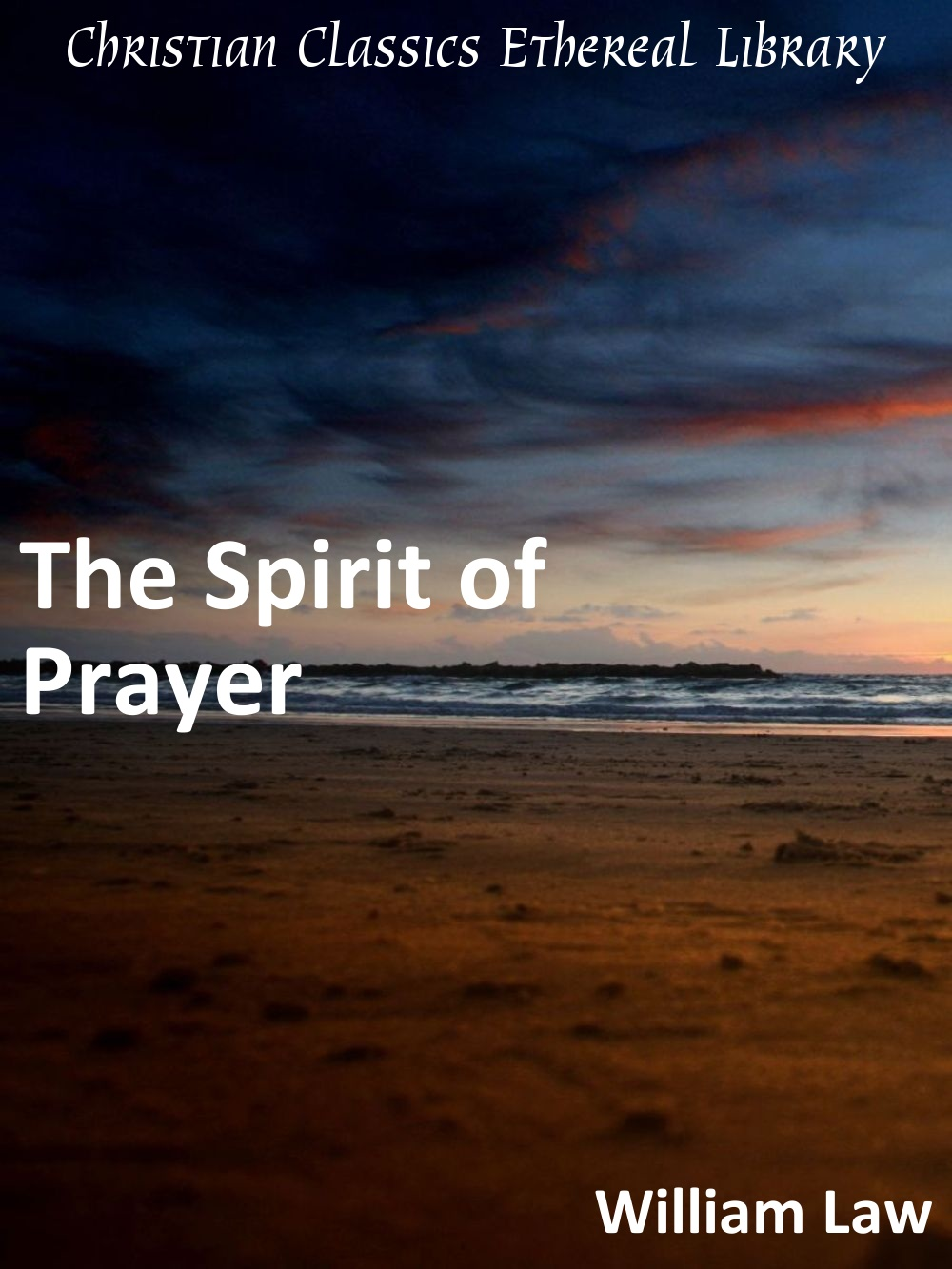 Read e-book The Spirit of Prayer