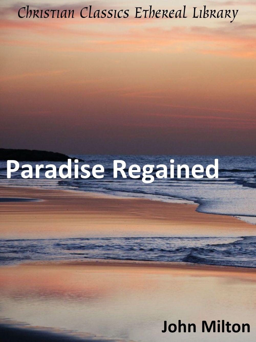 milton paradise regained summary